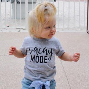 Vacay Mode Baby and Kids Tee (Matching Mom Shirt)
